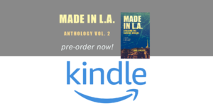 Made in L.A. Vol. 2: Chasing the Elusive Dream is available in ebook in the Kindle format from Amazon.com, a company that rules cyberspace from the cloud
