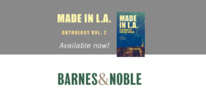 Made in L.A. Vol. 2: Chasing the Elusive Dream is available in paperback format from Barnes & Noble