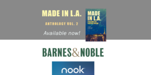 Made in L.A. Vol. 2: Chasing the Elusive Dream is available in ebook on the Barnes & Noble Nook